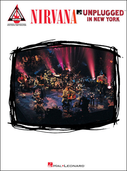 Nirvana Unplugged In New York Hal Leonard