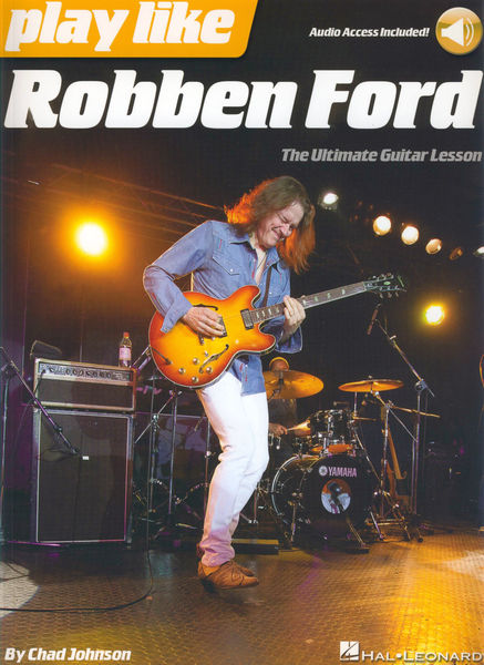 Hal Leonard Play Like Robben Ford
