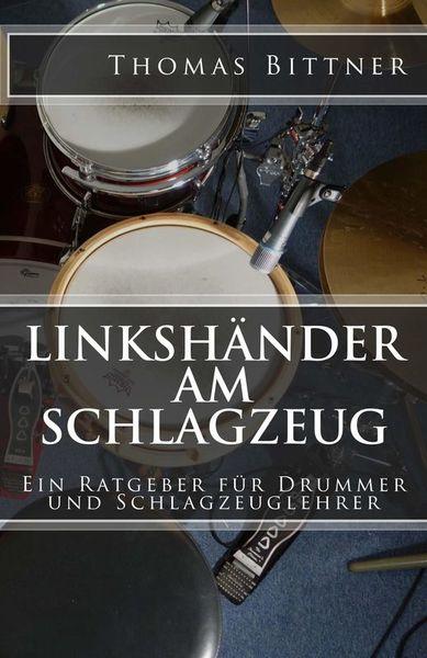 Thomas Bittner Linkshänder am Schlagzeug