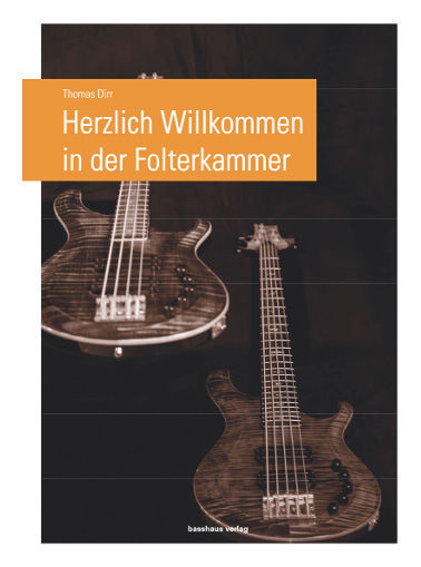 Basshaus Verlag Folterkammer Bass