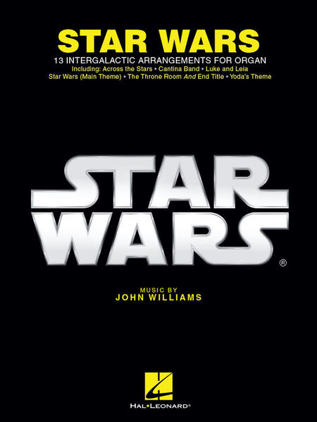 Hal Leonard Star Wars For Organ