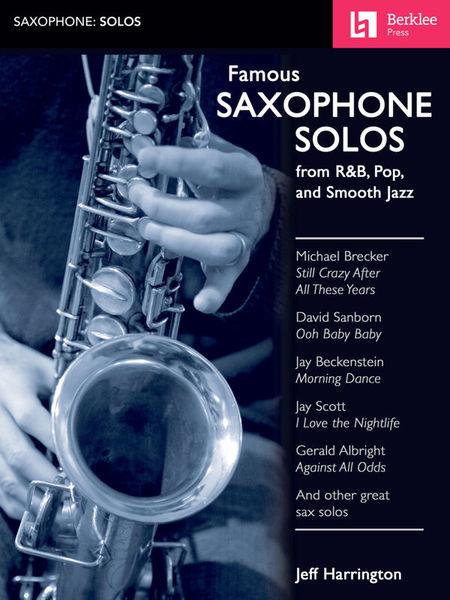 Famous Saxophone Solos Berklee Press