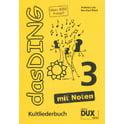 15. Edition Dux Das Ding 3 mit Noten