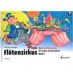 Schott Flötenzirkus 1 + CD