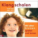 Kösel-Verlag Klangschalen Spielen Lernen