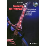 Schott Mastering the Fretboard